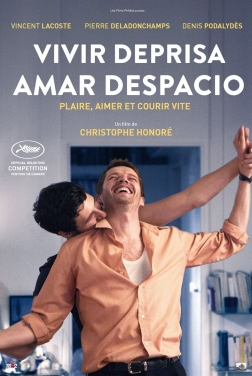 Vivir deprisa, amar despacio (2017)
