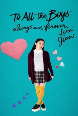 To All The Boys: Always and Forever, Lara Jean (2020)