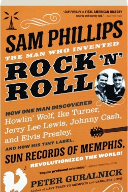 Sam Phillips: The Man Who Invented Rock 'N' Roll (2025)